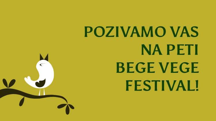 pozivamo vas na peti BeGeVege festival