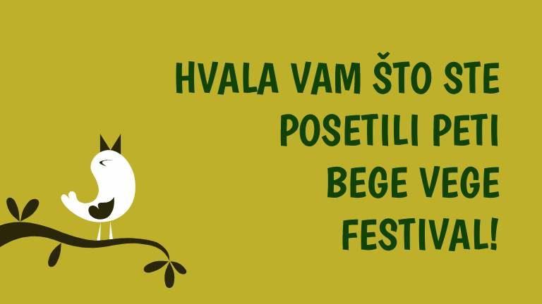 Hvala vam sto ste posetili BeGeVege festival